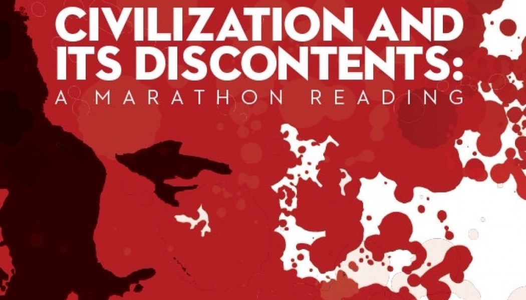 Freud Out Loud: Civilization and its Discontents – A Marathon Reading