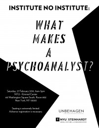 INSTITUTE NO INSTITUTE: What Makes a Psychoanalyst?
