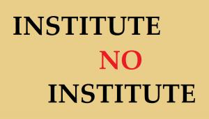 Institute No Institute